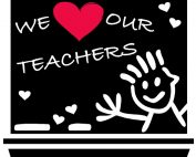 Blackboard that says We Love Our Teachers, along with a stick figure student